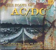 The <b>Roots</b> Of <b>AC</b>/<b>DC</b> (2009, CD) | Discogs