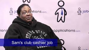 sam s club interview cashier sam s club interview cashier