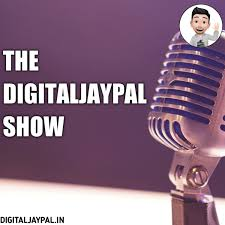 THE DIGITALJAYPAL SHOW: GET LATEST BLOGGING & SEO TIPS IN HINDI.