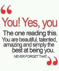 Cute Quote: You Yes You The One Reading This You Are Beautiful ...