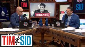 Tim and Sid React To Toronto Maple Leafs Firing Mike Babcock ...