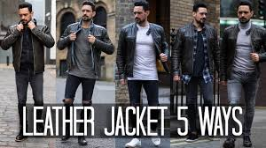 How to Wear a <b>Leather</b> Jacket 5 ways | <b>Men's Style</b> & <b>Fashion</b> ...