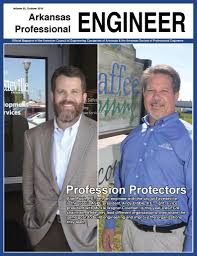arkansas engineers a resource for the professional engineering 2016 arkansas professional engineer magazine
