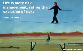 Life is more risk management, rather than... - StatusMind.com