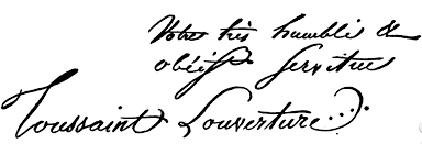 toussaint louverture toussaint louverture s signature