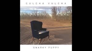 "<b>Snarky Puppy</b> ""Tarova"" (<b>Culcha</b> Vulcha) Official Track Video ..."