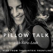 Pillow Talk with Kara-Leah