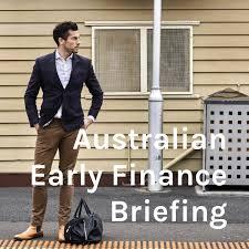 Australian Early Finance Briefing