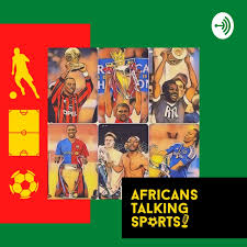 Africans Talking Sports Podcast