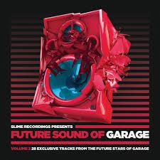 Various Artists - <b>Future</b> Sound Of Garage <b>2 LP</b> (SLM142) by Slime ...