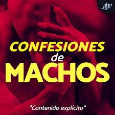 Confesiones de Machos | PIA Podcast