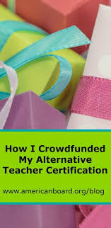 how a south carolina woman used gofundme to pay for her alternative teacher certification alternative teacher certification dallas