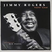 <b>Jimmy Rogers</b> - <b>Feelin</b>' Good By Jimmy Rogers (Import) | Used ...