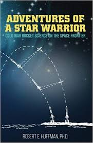 Adventures of a <b>Star Warrior</b>: Cold War Rocket Science on the ...