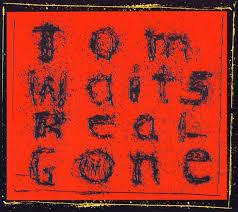 <b>Real</b> Gone by <b>Tom Waits</b> (Album, Experimental Rock): Reviews ...