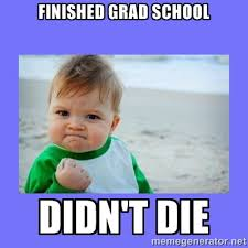 Finished Grad School Didn't Die - Baby fist | Meme Generator via Relatably.com
