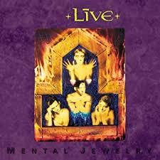 <b>Live</b> - <b>Mental</b> Jewelry - Amazon.com Music