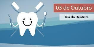 Resultado de imagem para 03 de outubro dia mundial do dentista