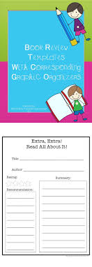 best ideas about book review template book week this is for 6 various book review templates to choose from graphic organizers