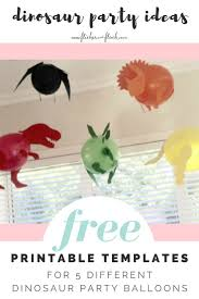 best ideas about printable templates daily printable templates to make 5 different dinosaur balloons amazing decoration for a kids dino