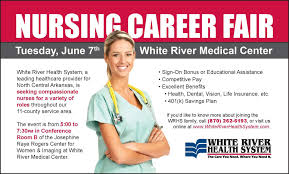 nursing career fair white river health system nursing career fair advertisement