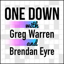 One Down with Greg Warren and Brendan Eyre
