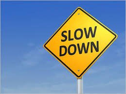 Image result for pictures of slowing down