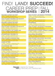 career prep workshop series fall 2014 inta undergraduate interview tips and prep resumes and cover letters all about the career fair job search strategies networking job offers these topics and more are
