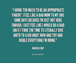 quotes work too much quotes quote rachael ray i work too much to