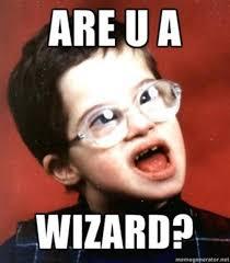 Are You A Wizard | Know Your Meme via Relatably.com