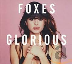 <b>Glorious</b> (Deluxe) by <b>Foxes</b>: Amazon.co.uk: Music