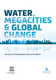 <b>Water</b>, megacities and global change: portraits of 15 emblematic ...