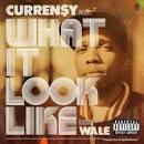 What It Look Like album by Curren$y