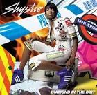 Diamond in the Dirt album by Shystie
