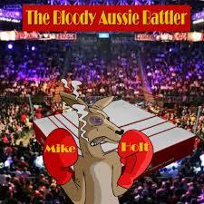 The Bloody Aussie Battler Podcast