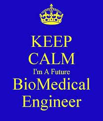 KEEP CALM I'm A Future BioMedical Engineer! | Biomedical ... via Relatably.com