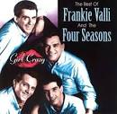 The Best of Frankie Valli & the Four Seasons: Girl Crazy