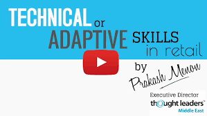 technical skills vs adaptive skills in retail find out what 3 questions every retail ceo must ask to ensure a successful and humming supply chain enjoy watching and sharing the video