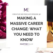 episode making a massive career change what you need to know episode 38 making a massive career change what you need to know com