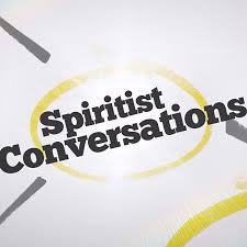 Spiritist Conversations