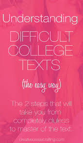 1000 images about college how to understand difficult college texts the easy way for those of you