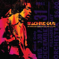 <b>Jimi Hendrix</b> - <b>Machine</b> Gun: The Fillmore East First Show 12/31/1969
