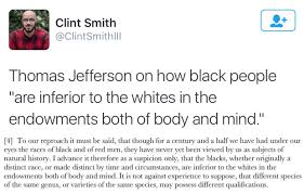 4 of 4 thomas jefferson on how black people are inferior to the 4 of 4 thomas jefferson on how black people are inferior to the