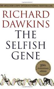 The Selfish Gene by Richard Dawkins — Reviews, Discussion ... via Relatably.com