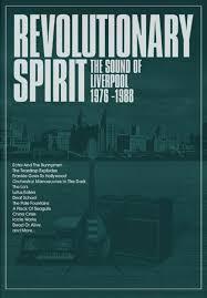 Revolutionary Spirit: The <b>Sound</b> Of Liverpool, 1976 - 1988, <b>Various</b> ...