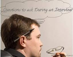 questions to ask during a phone interview interviewee questions to ask on a job interview