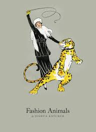 <b>FASHION ANIMALS</b> BOOK — THE DISCERNING BRUTE