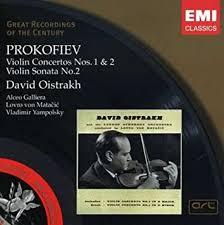 <b>Prokofiev</b>: <b>Violin Concertos</b> Nos. 1 & 2 / Violin Sonata No. 2 ~ Oistrakh