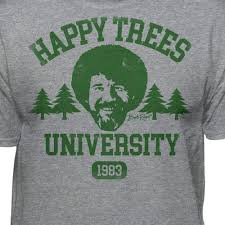 <b>Bob Ross</b> Happy Trees University Official Licensed Graphic <b>T</b>-<b>Shirt</b>