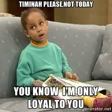 timinah please,not today you know i'm only loyal to you - Olivia ... via Relatably.com
